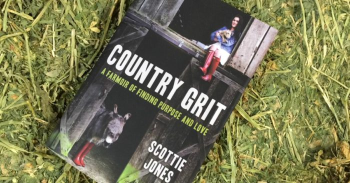 Country Grit A Farmoir By Scottie Jones