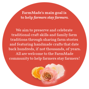 Farm Made's Goals - Craft and Tradition